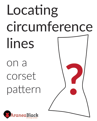 Locating circumference lines on a corset pattern