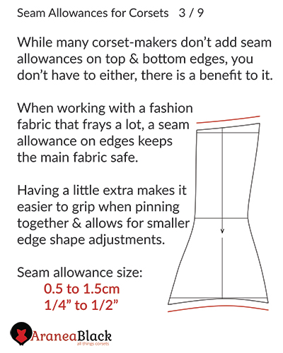 Adding seam allowances on edges of the corset to stop fabric fraying