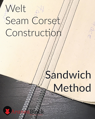 Front page for the tutorial on how to sew a corset using welt seam construction sandwich method